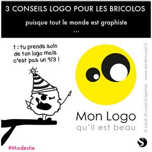 3 conseils pour son logo 1 : la modestie
