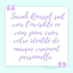 Sarah Roussel sait voir l'invisible...